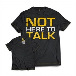 DEDICATED T-Shirt 'NOT HERE TO TALK'